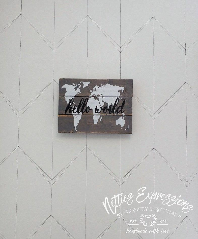 Hello World - Rustic Pallet Wood Sign - Netties Expressions