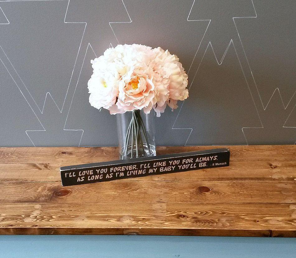 I'll love you forever, I'll like you for always - Rustic Wood Sign - Netties Expressions