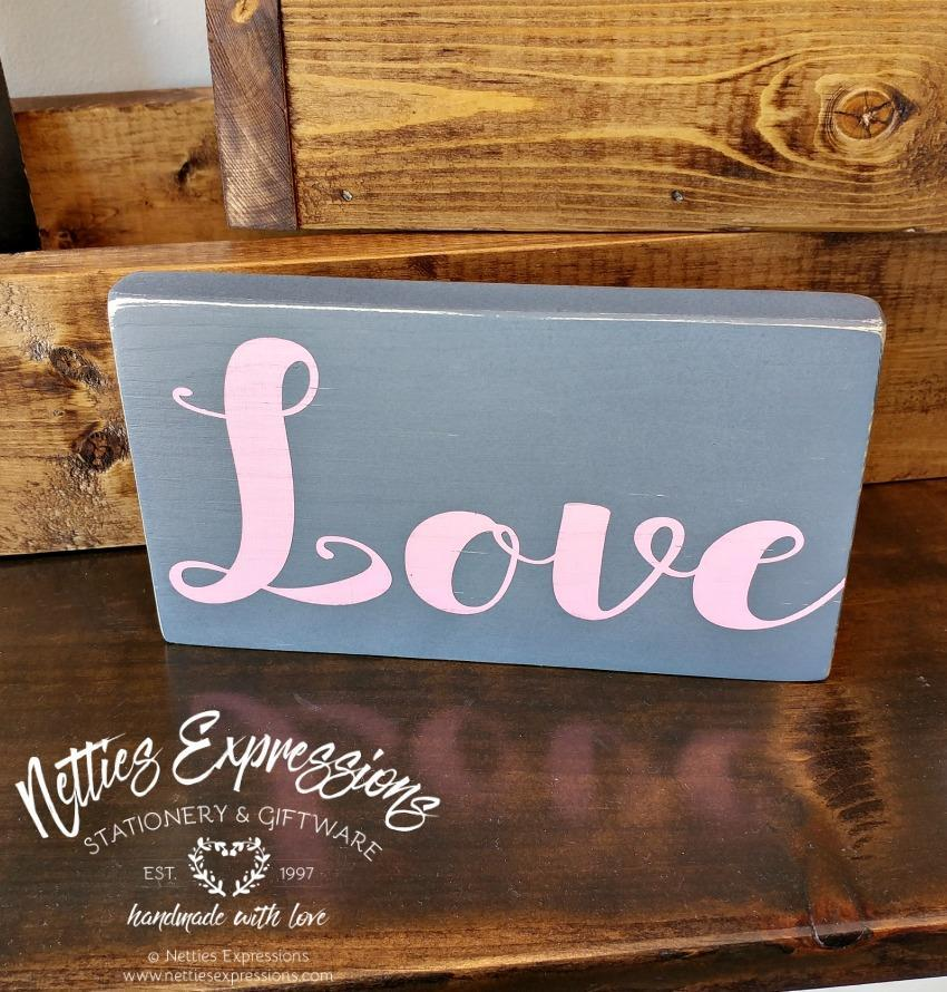 Love - Rustic Wood Sign - Netties Expressions