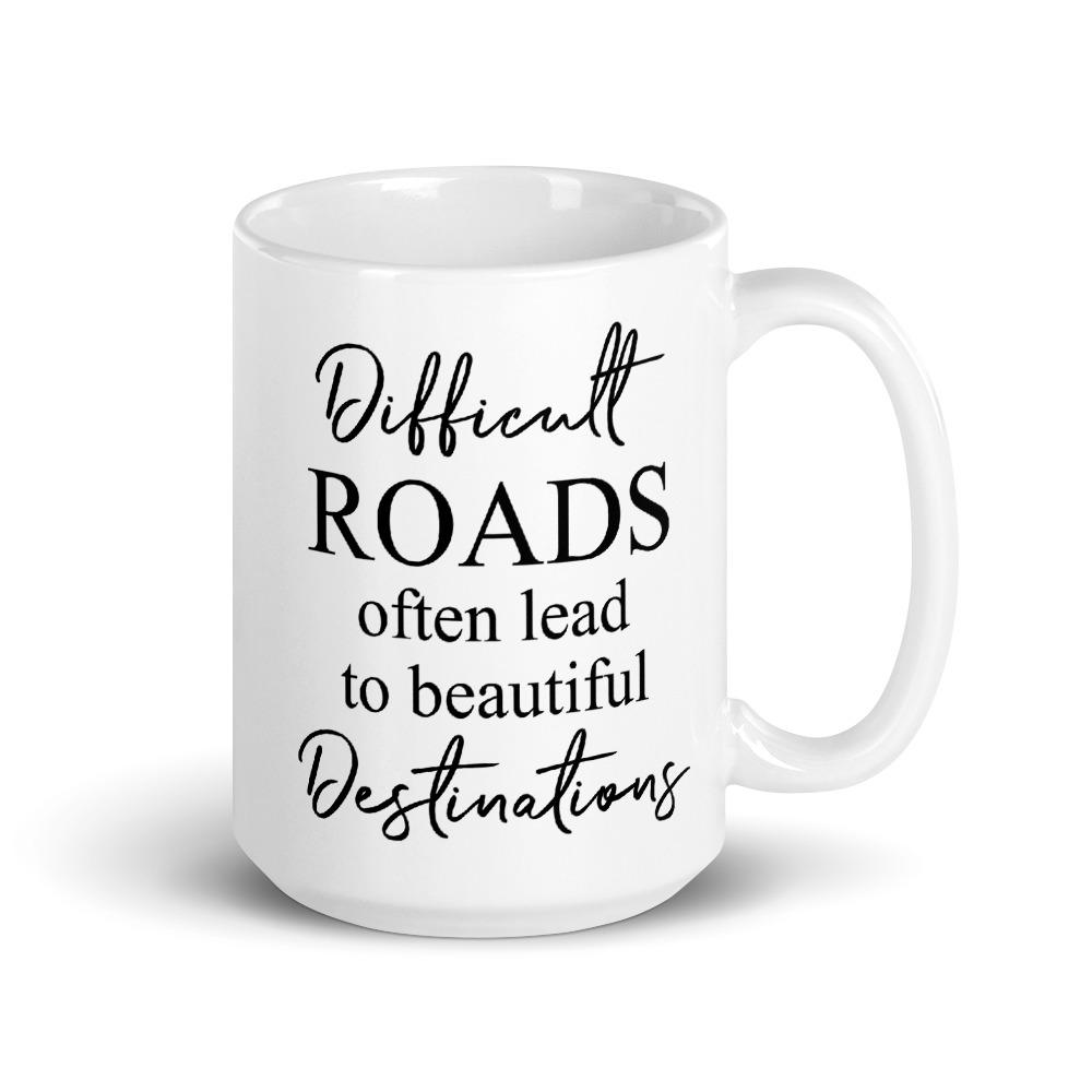 Difficult Roads Mug - Netties Expressions