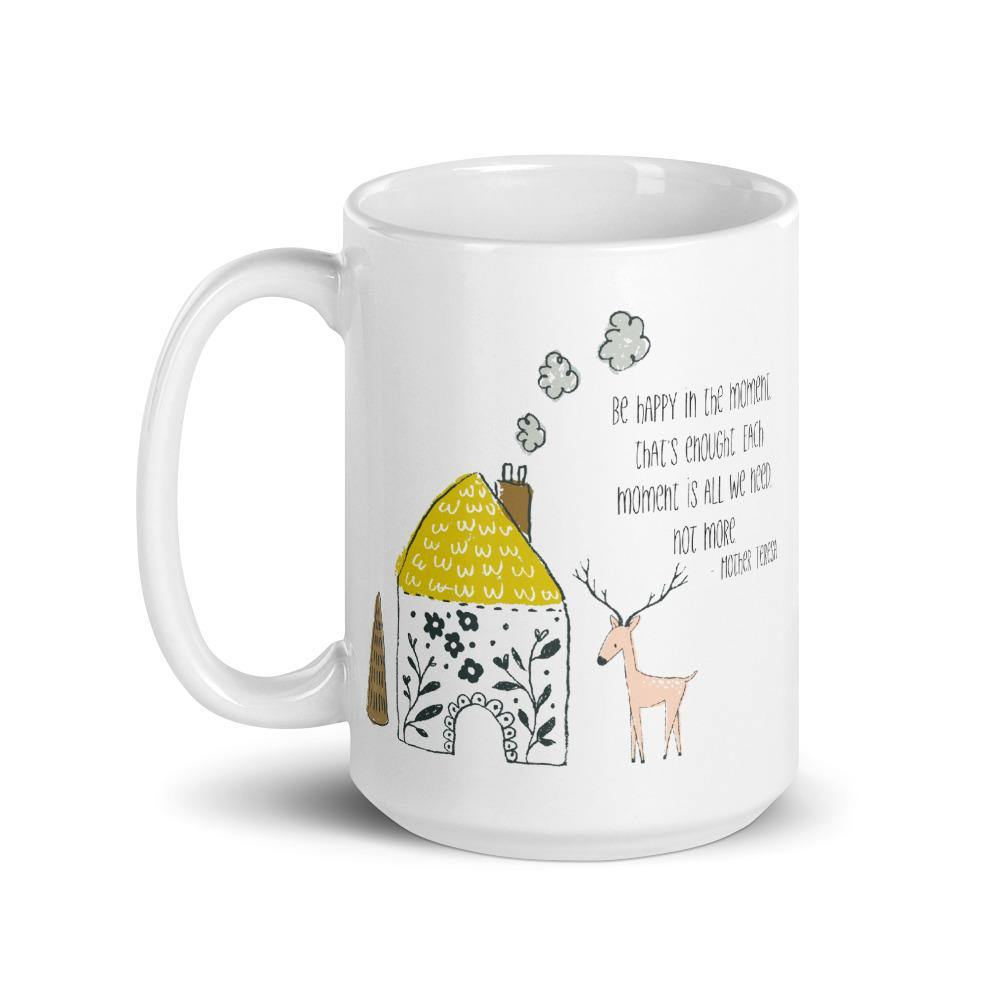 Be Happy in the Moment 15oz Mug - Netties Expressions