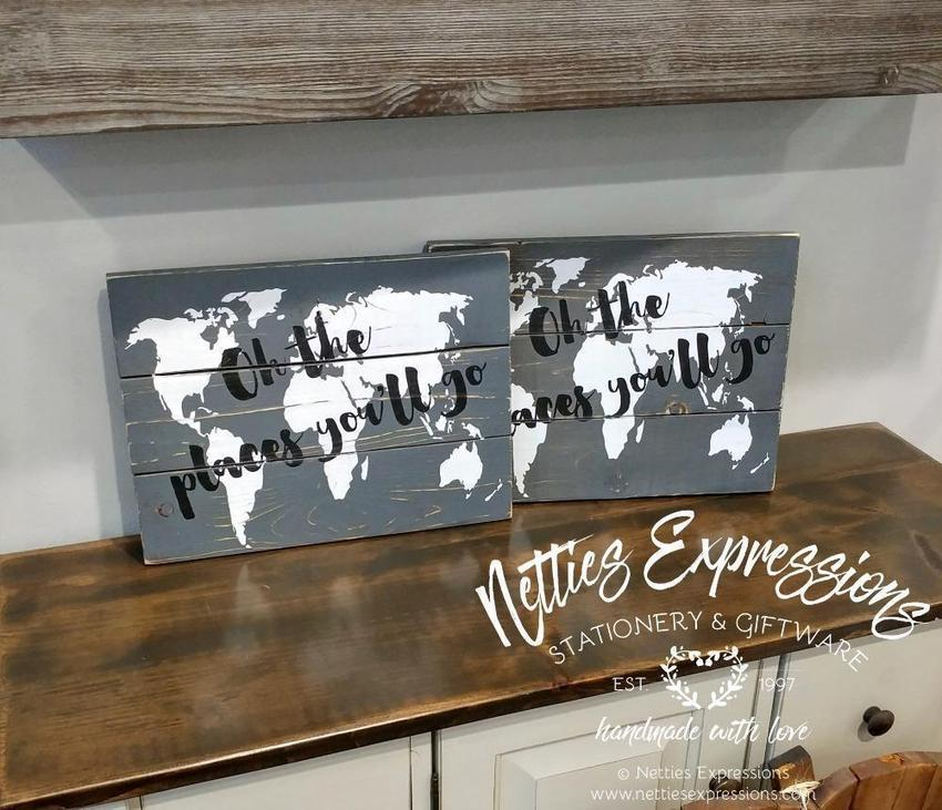 Oh the places you'll go - Rustic Pallet Wood Sign - Netties Expressions
