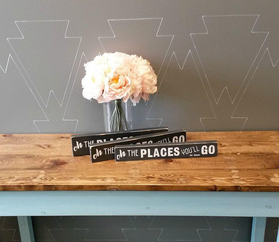 Oh the places  you'll go - Rustic Wood Sign - Netties Expressions