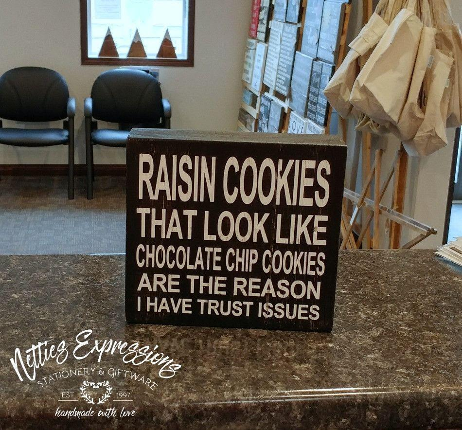 Raisin Cookies - Rustic Chunky Wooden Sign - Netties Expressions