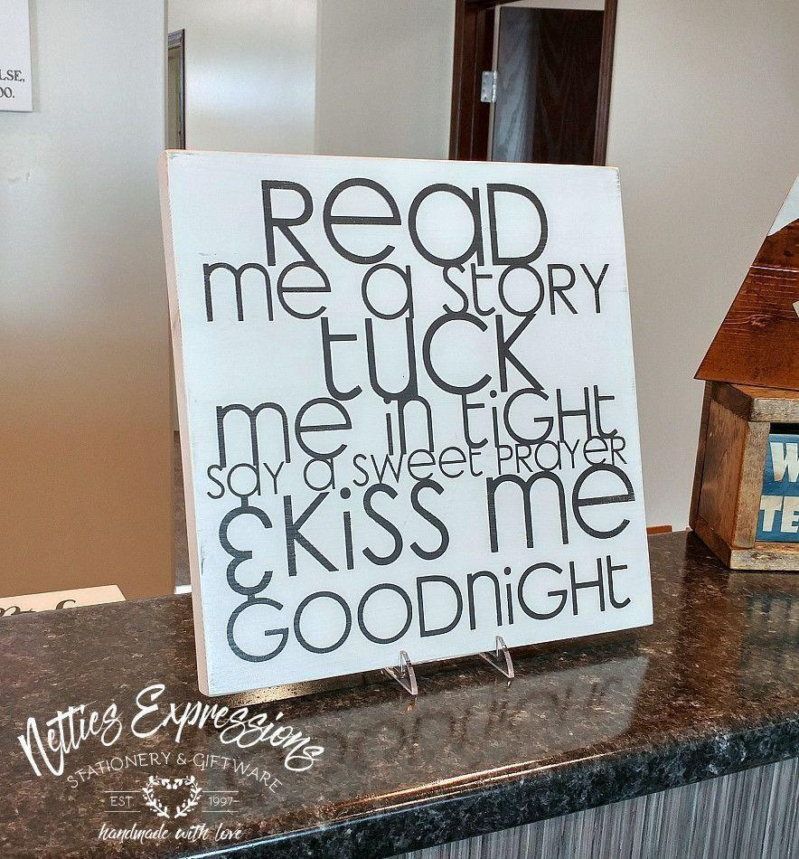 Read me a story tuck me in tight - Rustic Wooden Sign - Netties Expressions