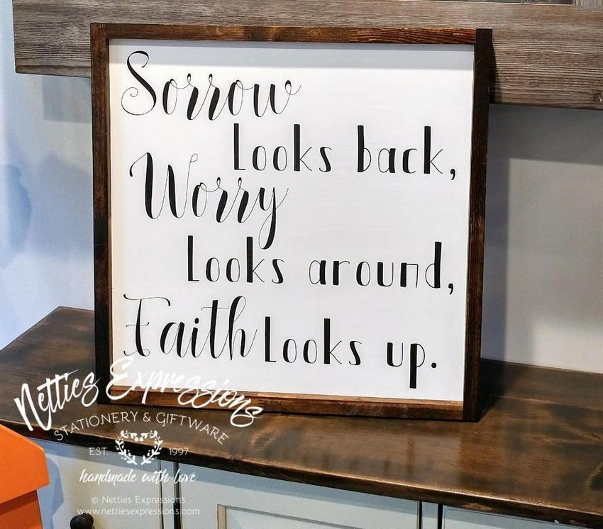 Sorrow looks back - Rustic Wood Sign - Netties Expressions