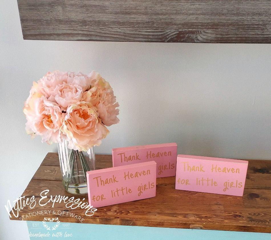 Thank Heaven for Little Girls - Rustic Wood Sign - Netties Expressions