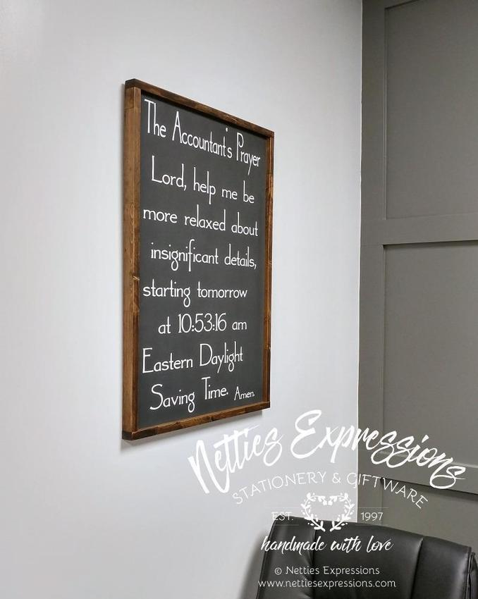 The Accountant's Prayer -  Rustic Wood Sign - Netties Expressions