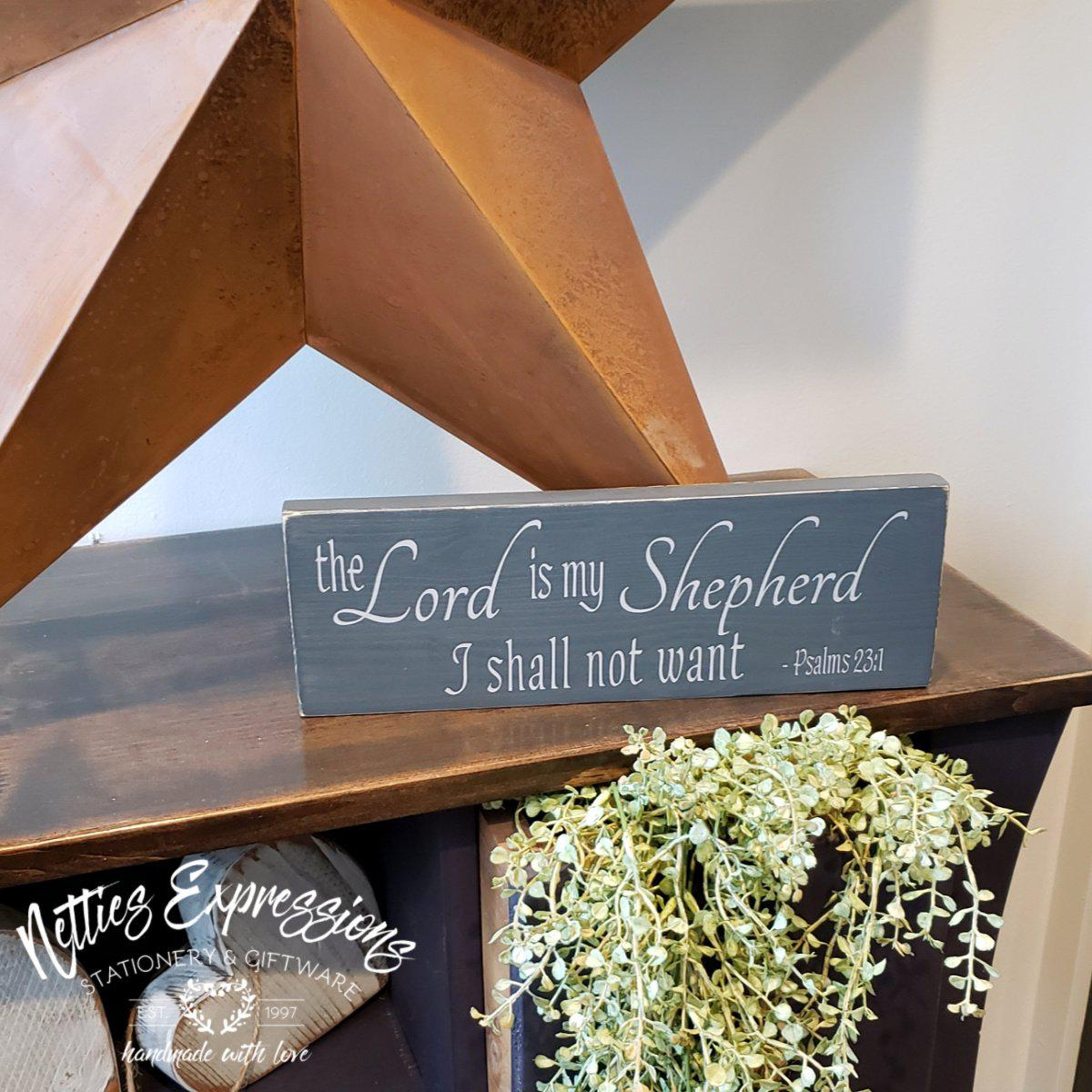 The Lord is my Shepherd - Rustic Wood Sign - Netties Expressions