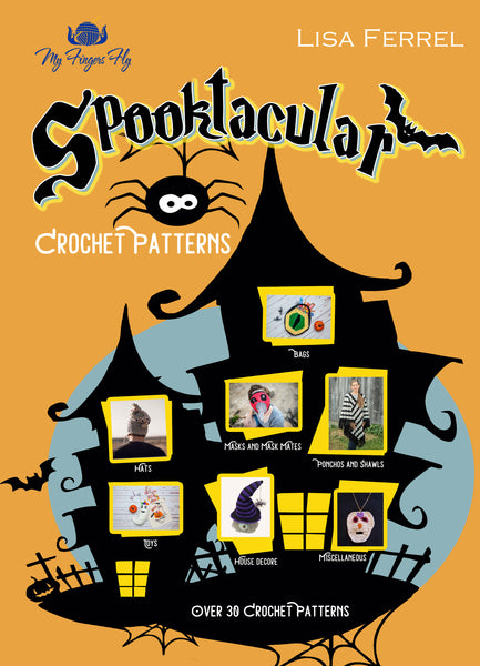 Spooktacular Crochet Patterns Ebook - Over 30 Halloween Patterns in PDF Format