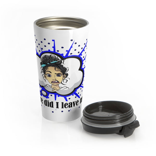Now Where Did I Leave My Hook? Stainless Steel Travel Mug
