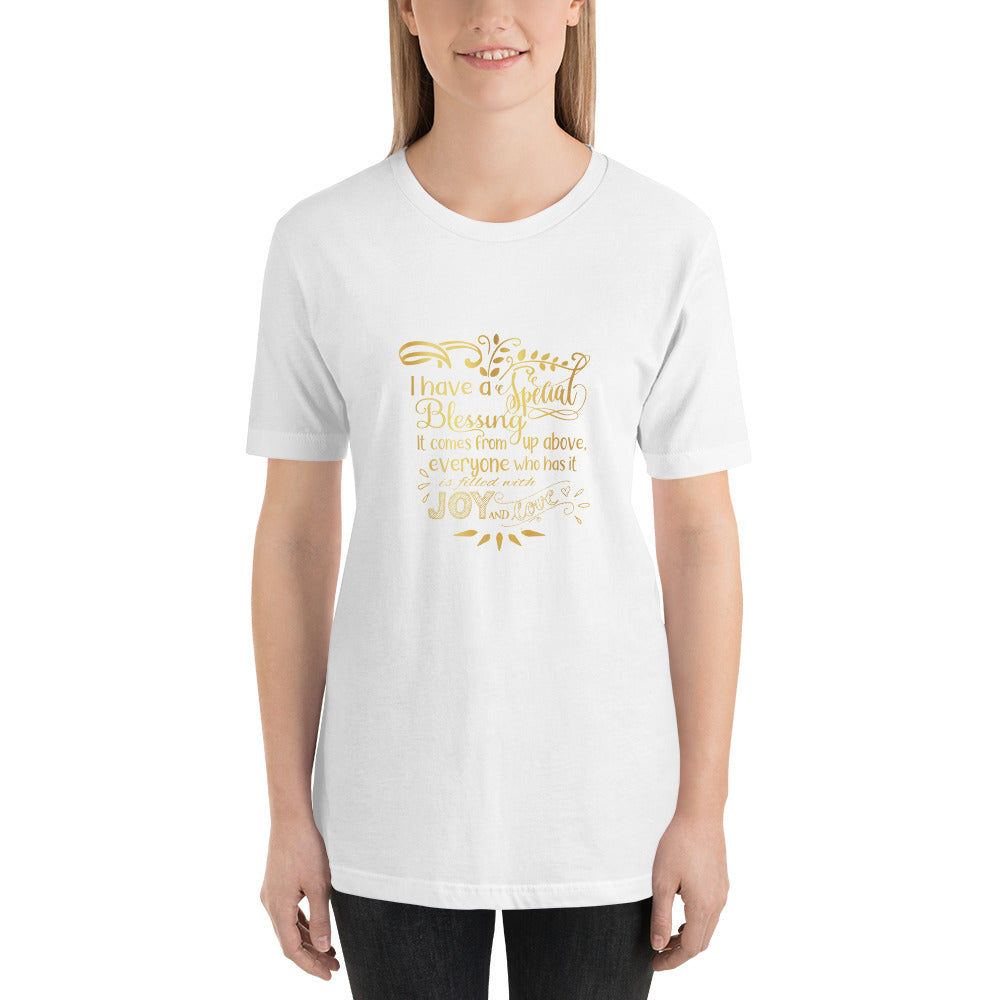 """I Have a Special Blessing"" Short-Sleeve Unisex T-Shirt (Gold Text)"