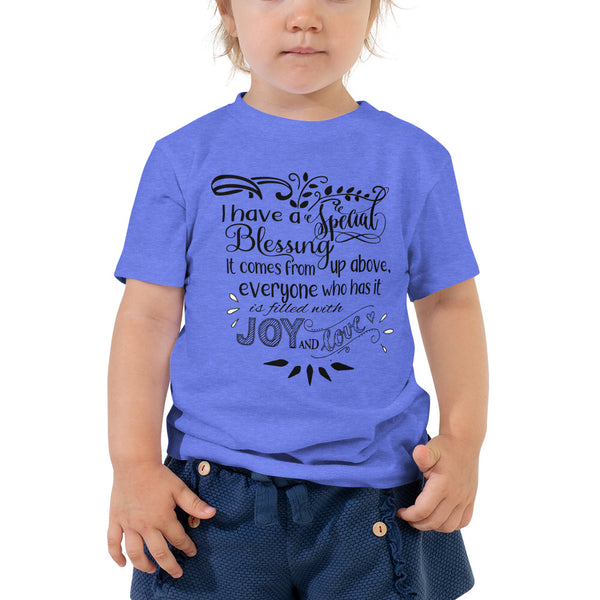 """I Have a Special Blessing"" Toddler Short Sleeve Tee (Black Text)"