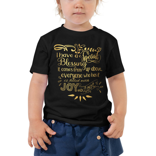 """I Have a Special Blessing"" Toddler Short Sleeve Tee (Gold Text)"