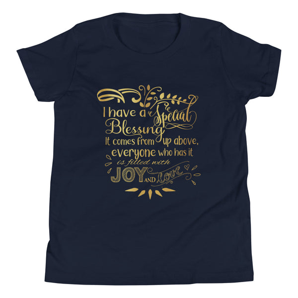 """I Have a Special Blessing"" Youth Short Sleeve T-Shirt (Gold Text)"