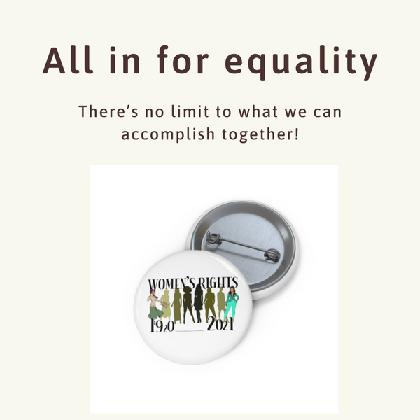 History of Women's Rights Pin Button