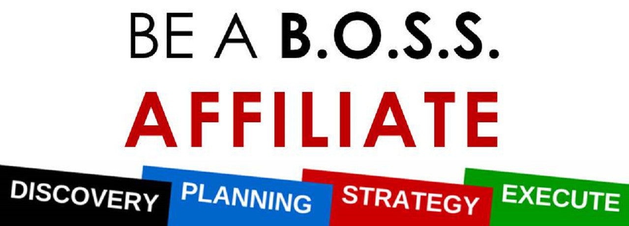 BE A BOSS AFFILIATE