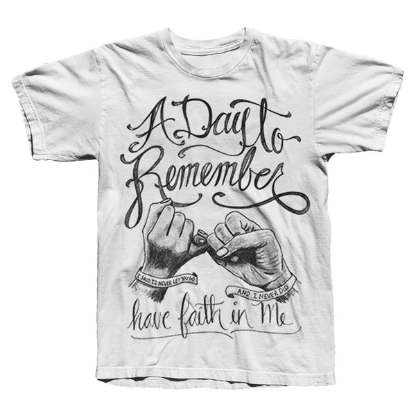 Have Faith In Me White T-Shirt