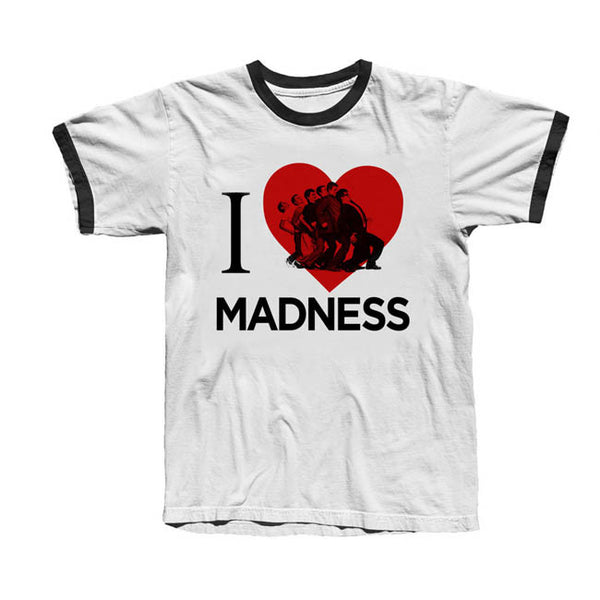 I Love Madness One Step Ringer T-Shirt