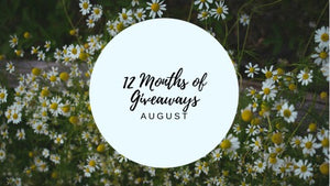 12 Months of Giveaways - August!
