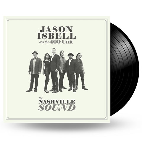 JASON ISBELL & 400 UNIT - THE NASHVILLE SOUND - LP