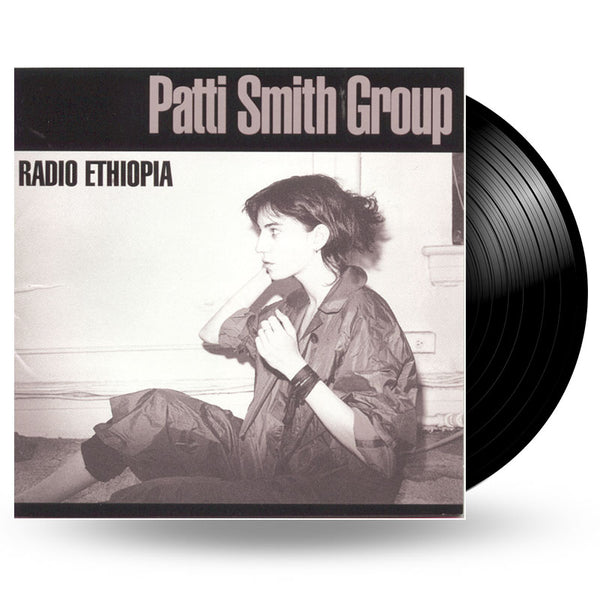 PATTI SMITH GROUP - RADIO ETHIOPIA - LP