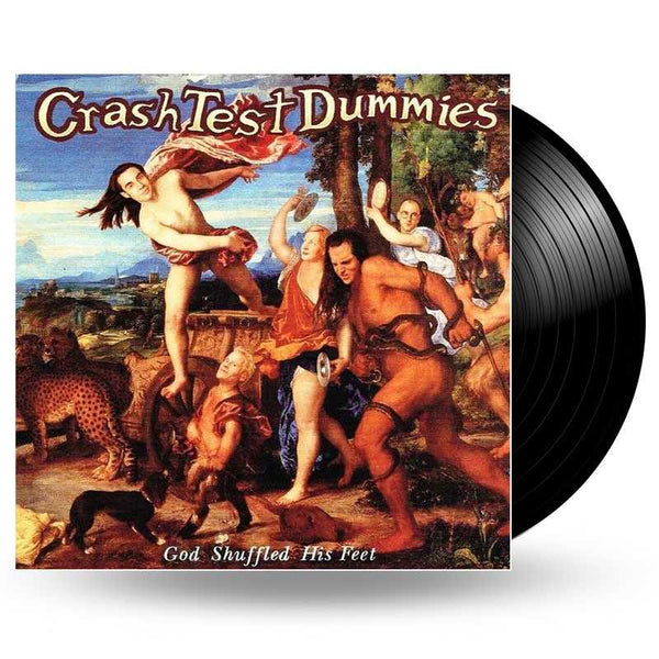 CRASH TEST DUMMIES - GOD SHUFFLED HIS FEET LP