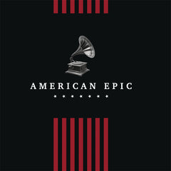 VARIOUS - AMERICAN EPIC: THE COLLECTION - BOXSET