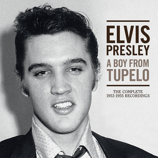 ELVIS PRESLEY - A BOY FROM TUPELO: THE COMPLETE 1953-1955 RECORDINGS - BOXSET