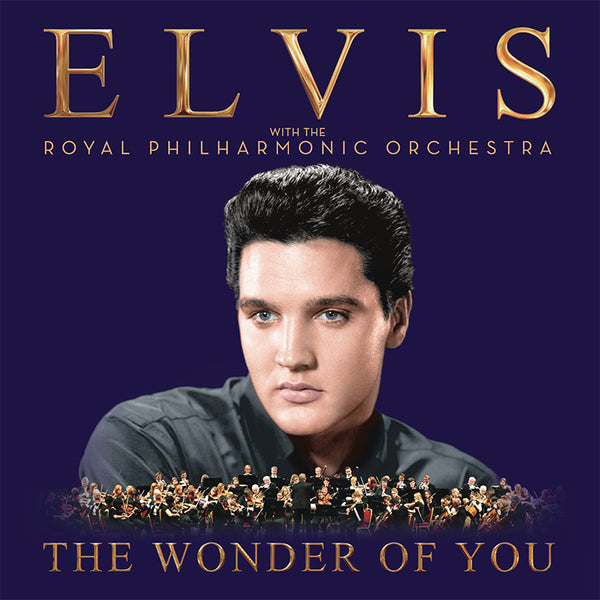 ELVIS PRESLEY - THE WONDER OF YOU: ELVIS PRESLEY WITH THE ROYAL PHILHARMONIC ORCHESTRA (DELUXE EDITION) - BOXSET