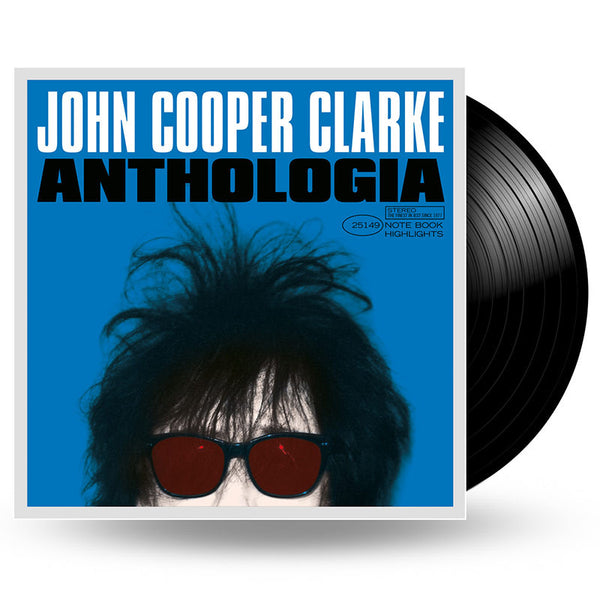 JOHN COOPER CLARKE - ANTHOLOGIA - 2LP