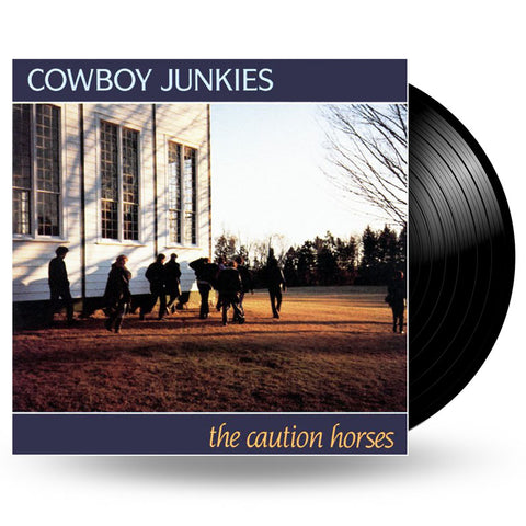 COWBOY JUNKIES - THE CAUTION HORSES - 2LP