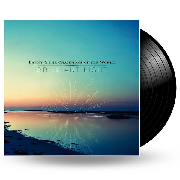 DANNY & THE CHAMPIONS OF THE WORLD - BRILLIANT LIGHT - 2LP