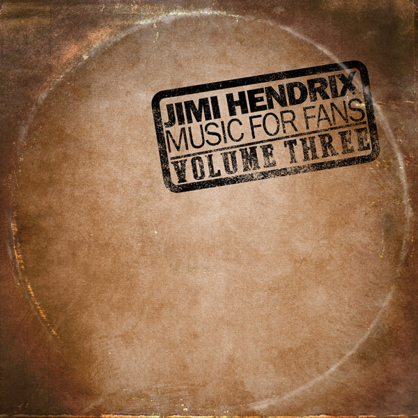JIMI HENDRIX - MUSIC FOR FANS VOLUME THREE - DIGITAL (MP3)