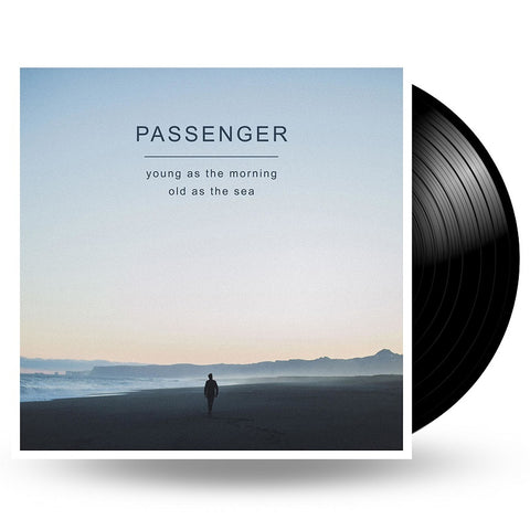 PASSENGER - YOUNG AS THE MORNING OLD AS THE SEA - LP