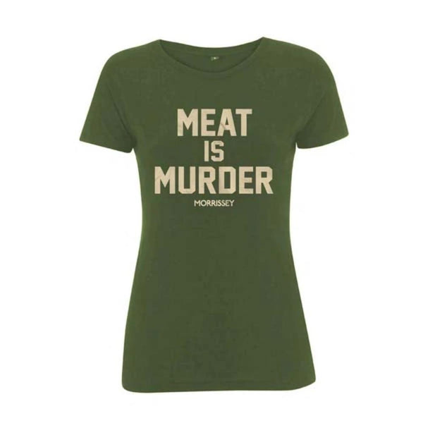 Meat Is Murder Green Ladies Slim Fit Tee