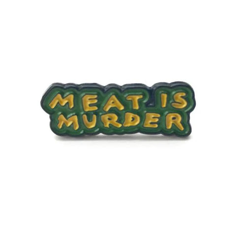 MEAT IS MURDER PIN BADGE