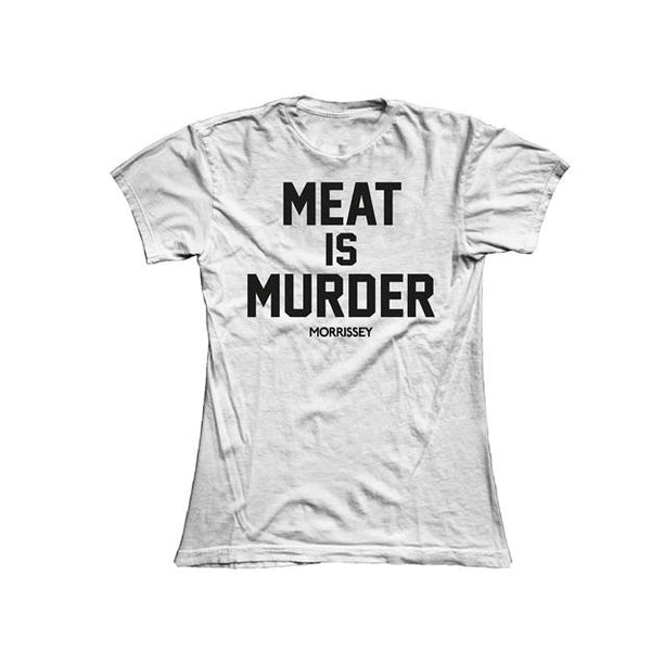 MEAT IS MURDER LADIES WHITE TEE