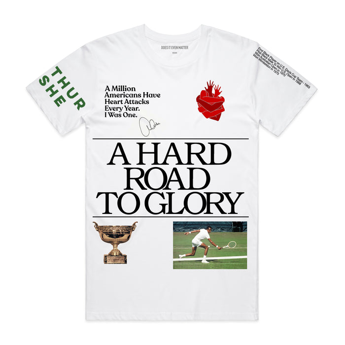 A Hard Road To Glory T-Shirt - White