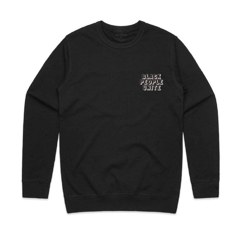 Black People Unite Crewneck