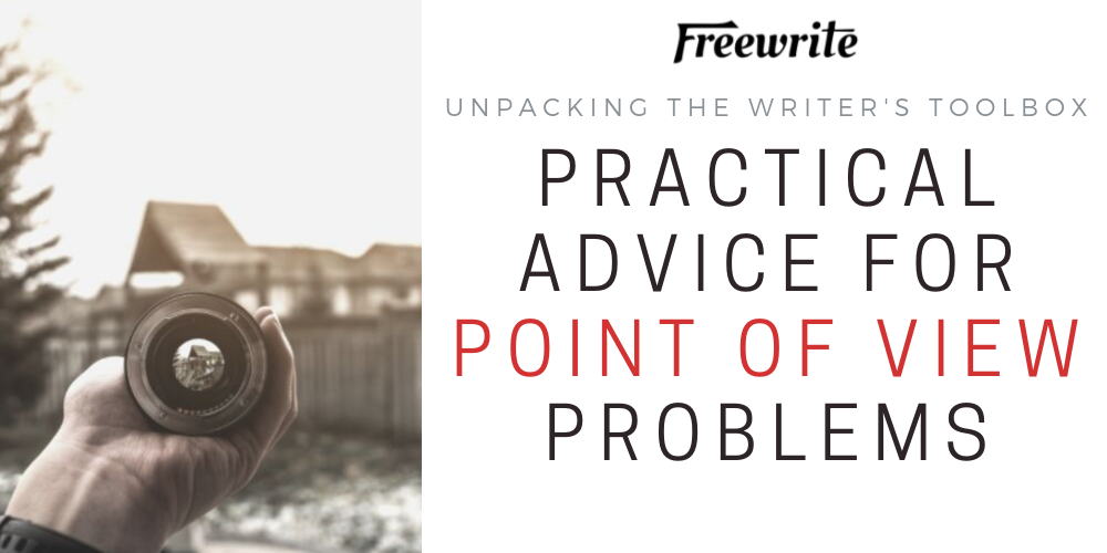Practical Advice for Point of View Problems
