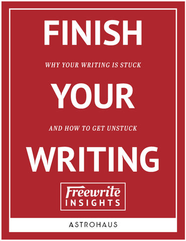 Freewrite Insights: Finish Your Writing