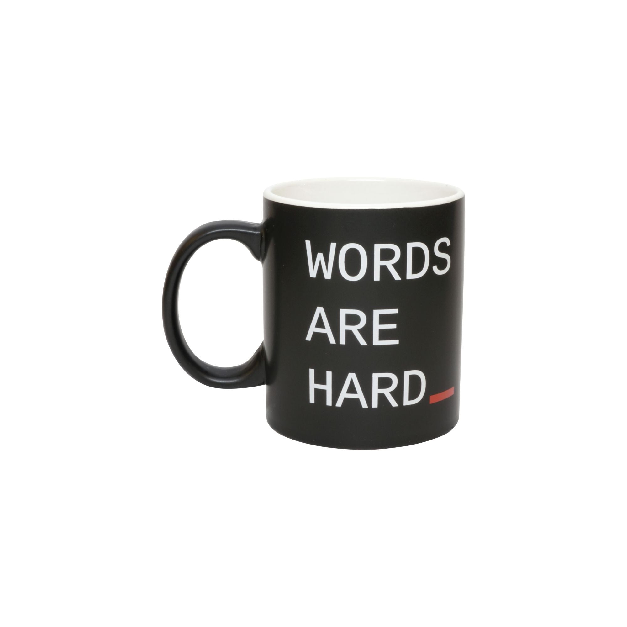 "mug graphic reads ""words are hard"""