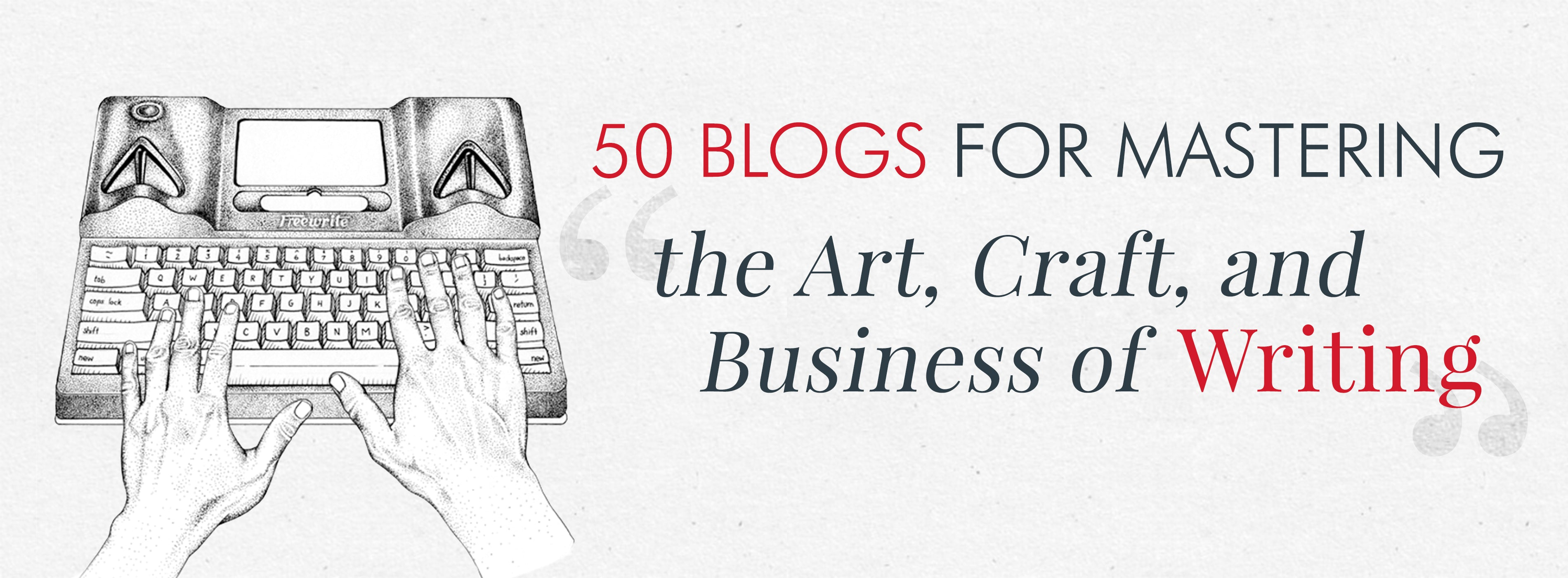 50 Blogs For Mastering The Art Craft And Business Of Writing