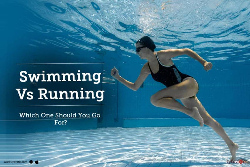 Exercise; Swimming vs Running?
