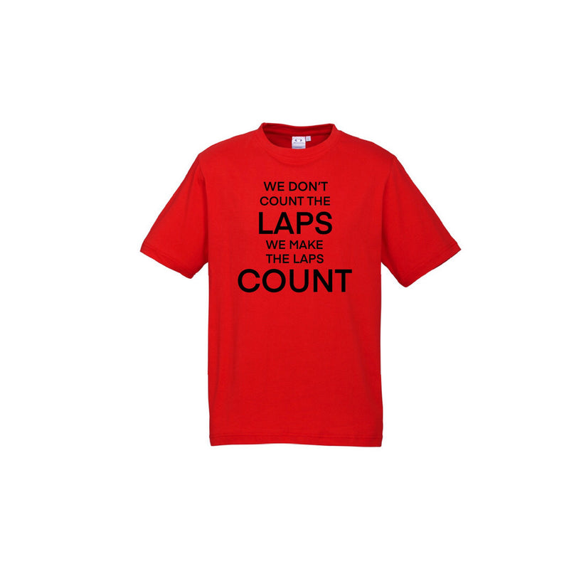 We Make Laps Count T-Shirt