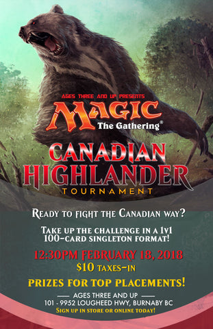 A3U Presents: Magic The Gathering - Canadian Highlander Tournament Registration