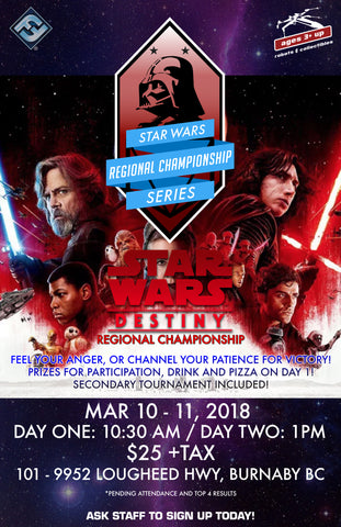 Star Wars: Destiny Regional Championship Registration - March 10-11