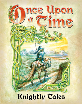 Atlas Games - Once Upon a Time: Knightly Tales