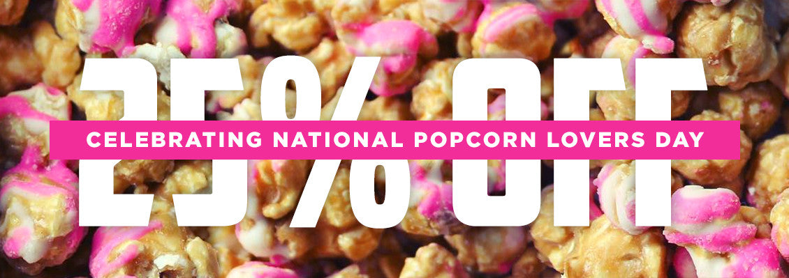 National Popcorn Lovers Day 25% Off Sale